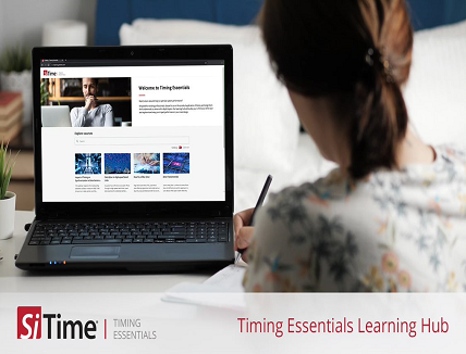 SiTime Timing Essentials Learning Hub